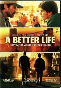 """A Better Life"" Review"