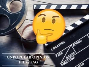 unpopular-opinionfilm-tag