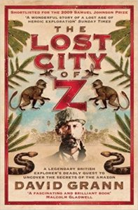 The Lost City of Z David Grann